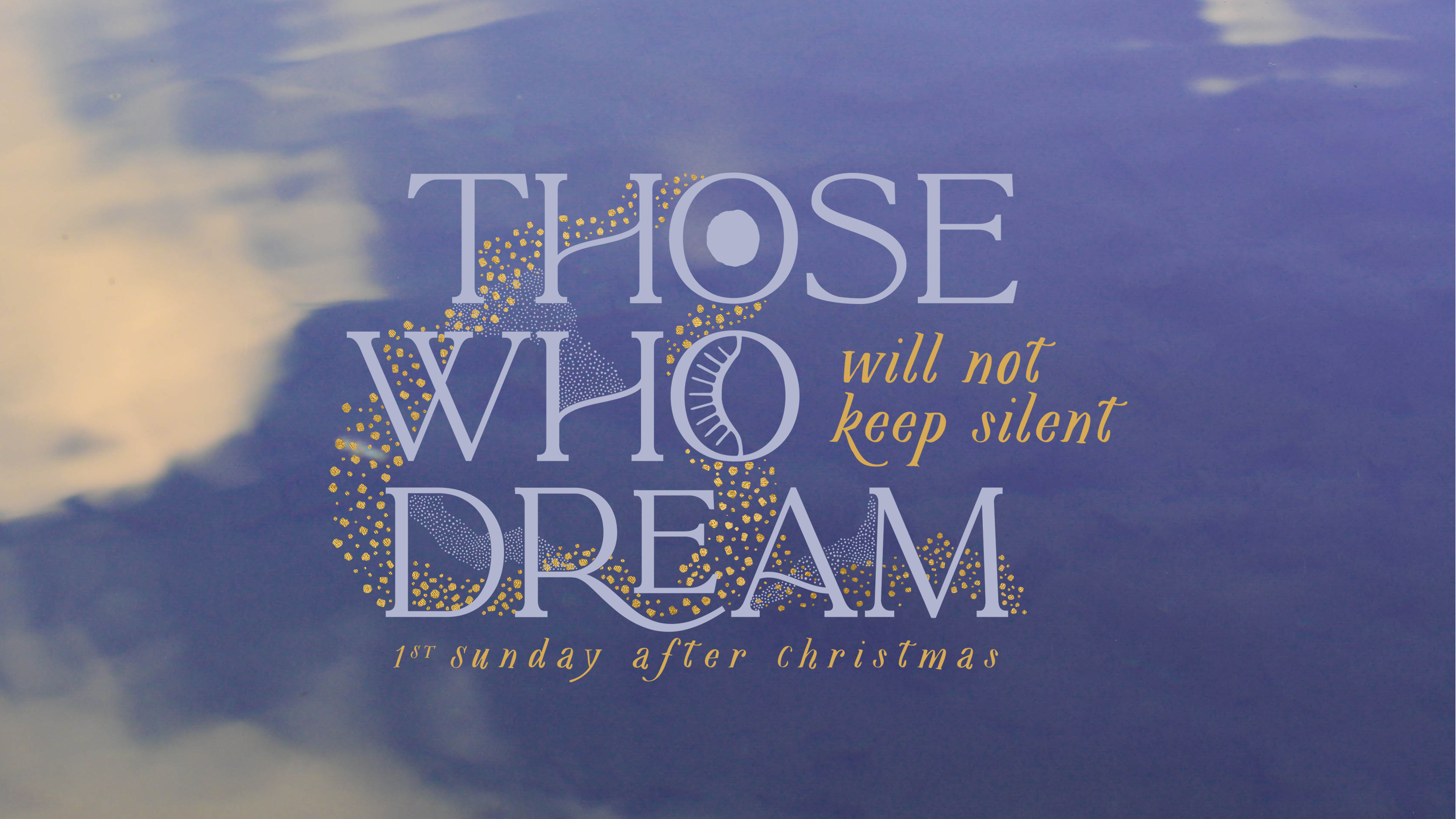 Those Who Dream Will Not Keep Silent